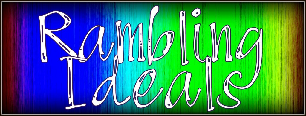 ramblingideals