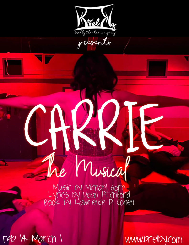 Brelby Theatre Company presents Carrie the Musical, running from February 14 to March 1.